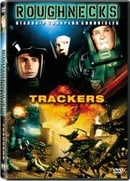 Roughnecks - The Starship Troopers Chronicles - Trackers