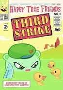 Happy Tree Friends, Volume 3: Third Strike