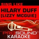 Sing Hillary Duff & Lizzy McGuire