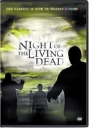 Night of the Living Dead (Colorized / Black and White)