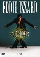 Eddie Izzard - Glorious