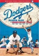 Dodgers - Dodger Blue - The Championship Years
