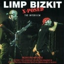 Limp Bizkit X-Posed - The Interview