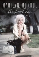 Marilyn Monroe - The Final Days