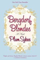 Bergdorf Blondes : A Novel