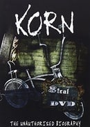 Korn: Steal This DVD - The Unauthorized Biography