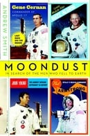 Moondust : In Search of the Men Who Fell to Earth