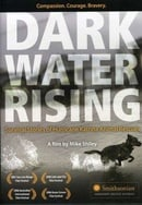 Dark Water Rising:  Hurricane Katrina Animal Rescues