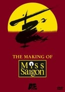 "The Making of ""Miss Saigon"""