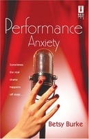 Performance Anxiety (Red Dress Ink Novels)