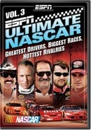 ESPN Ultimate NASCAR, Vol. 3: Greatest Drivers, Biggest Races, Hottest Rivalries