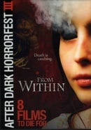 From Within (After Dark Horrorfest III)