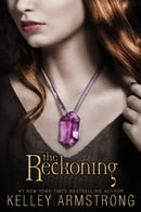 The Reckoning (Darkest Powers, Book 3)