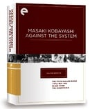 Eclipse Series 38: Masaki Kobayashi Against the System (The Thick-Walled Room, I Will Buy You, Black