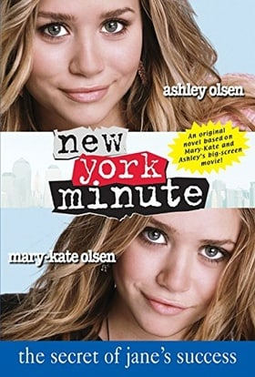 New York Minute: The Secret of Jane's Success (Mary-Kate & Ashley Olsen)