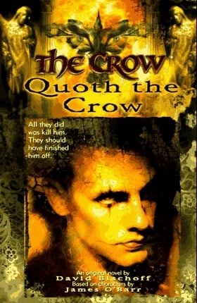 The Crow: Quoth the Crow