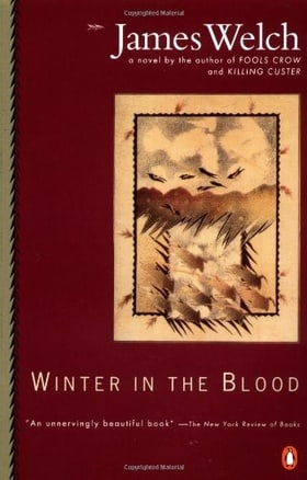 Winter in the Blood (Contemporary American Fiction Series)