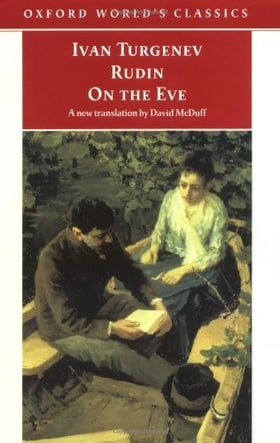 Rudin; On the Eve (Oxford World's Classics)