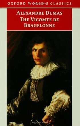The Vicomte de Bragelonne (Oxford World's Classics)