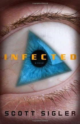 Infected: A Novel