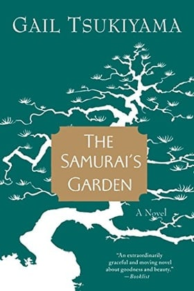 The Samurai's Garden: A Novel