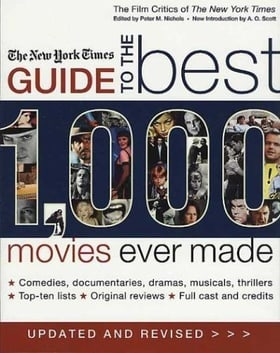 The New York Times Guide to the Best 1,000 Movies Ever Made (Film Critics of the New York Times)