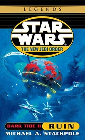 Dark Tide II: Ruin (Star Wars: The New Jedi Order, Book 3)