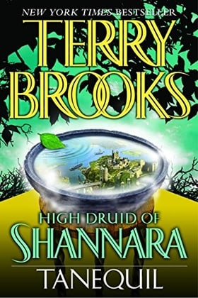 Tanequil (High Druid of Shannara, Book 2)