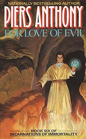 Incarnations of Immortality 6: For Love of Evil