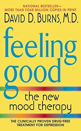 Feeling Good: The New Mood Therapy (Revised and Updated)