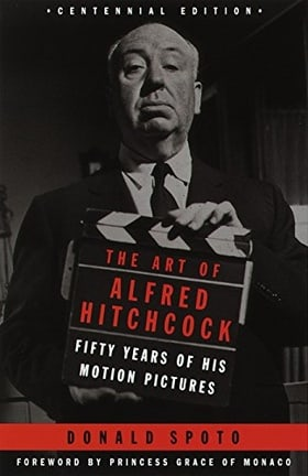 The Art of Alfred Hitchcock: Fifty Years of His Motion Pictures