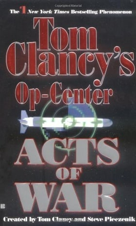 Acts of War (Tom Clancy's Op-Center, Book 4)