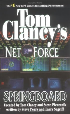 Springboard (Tom Clancy's Net Force, Book 9)