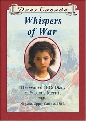 Whispers of War (Dear Canada Series)