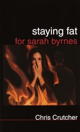 Staying Fat for Sarah Byrnes