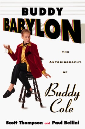 Buddy Babylon: The Autobiography of Buddy Cole