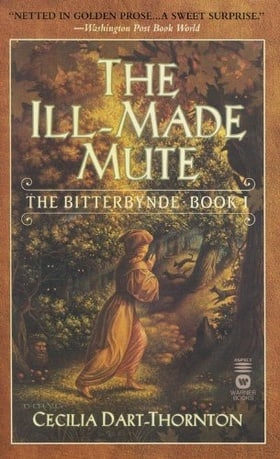 The Ill-Made Mute (The Bitterbynde, Book 1)