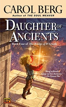 Daughter of Ancients (The Bridge of D'Arnath, Book 4)