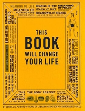 This Book Will Change Your Life: 365 Daily Instructions for Hysterical Living