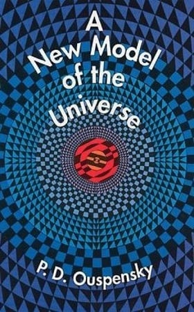 A New Model of the Universe (Dover Occult)