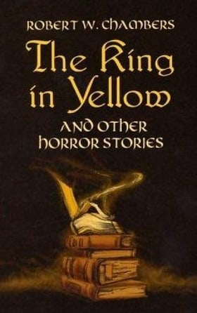 The King in Yellow and Other Horror Stories (Dover Mystery, Detective, & Other Fiction)