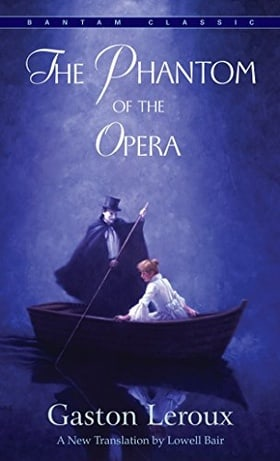 The Phantom of the Opera (Bantam Classics)