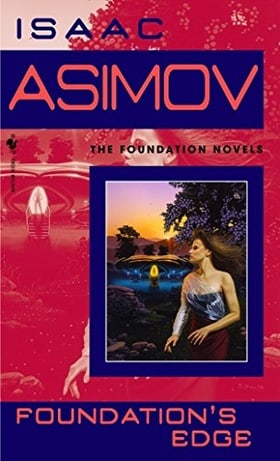Foundation's Edge (Foundation Novels)