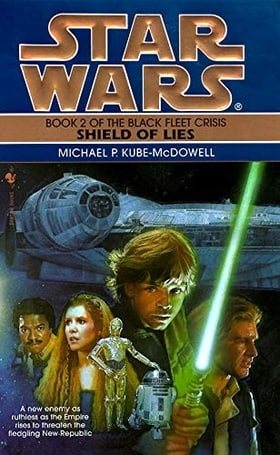 Shield of Lies (Star Wars: The Black Fleet Crisis, Book 2)