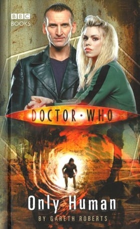 Doctor Who Only Human (Doctor Who: New Series Adventures #5)