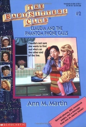 Claudia and the Phantom Phone Calls (The Baby-Sitters Club, No. 2)