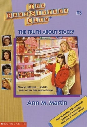 The Truth About Stacey (The Baby-Sitters Club, No. 3)