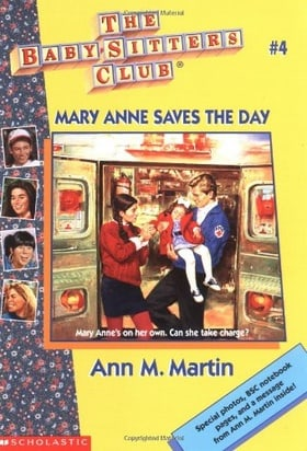 Mary Anne Saves The Day (Baby-Sitters Club #4)