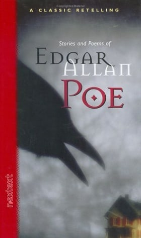 McDougal Littell Nextext: Stories & Poems Of Edgar Allan Poe Grades 6-12 (Classic Retelling)