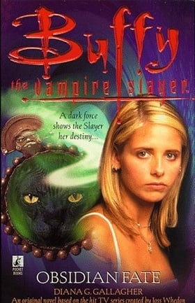Obsidian Fate (Buffy the Vampire Slayer)
